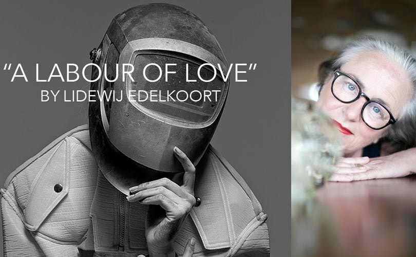 Lidewij Edelkoort - 5 april - 'A labour of love'