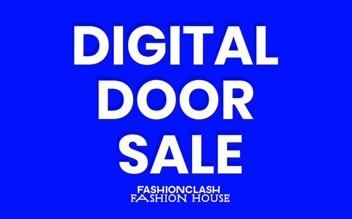 FASHIONCLASH presenteert: Digital Door Sale